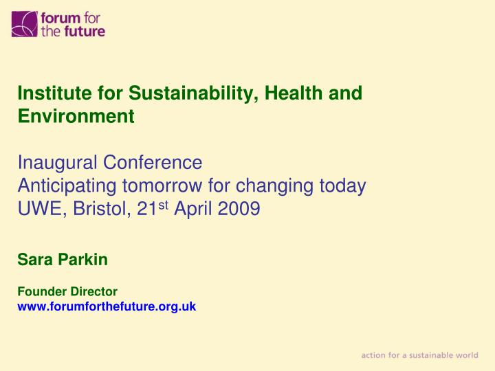 Institute for Sustainability, Health and Environment