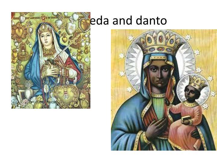 Ezilis Freda and danto
