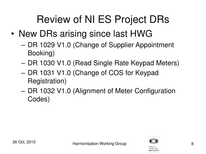 Review of NI ES Project DRs