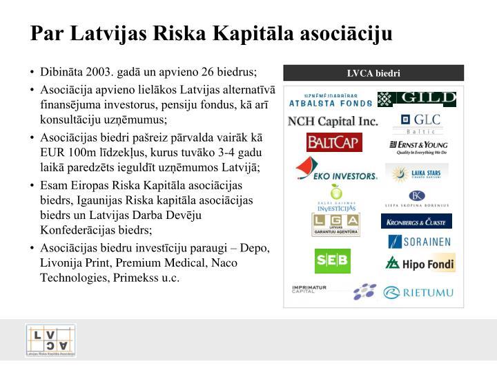 Par Latvijas Riska Kapitāla asociāciju