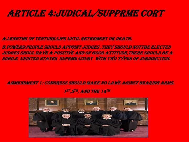 ARTICLE 4:JUDICAL/SUPPRME CORT