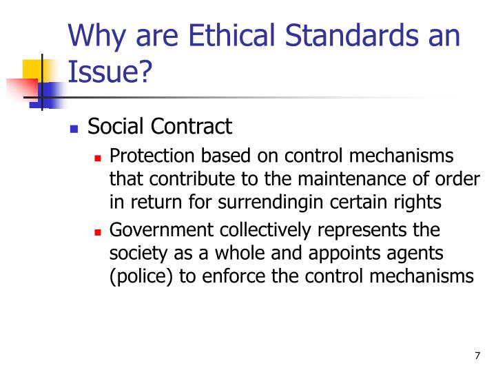 Why are Ethical Standards an Issue?