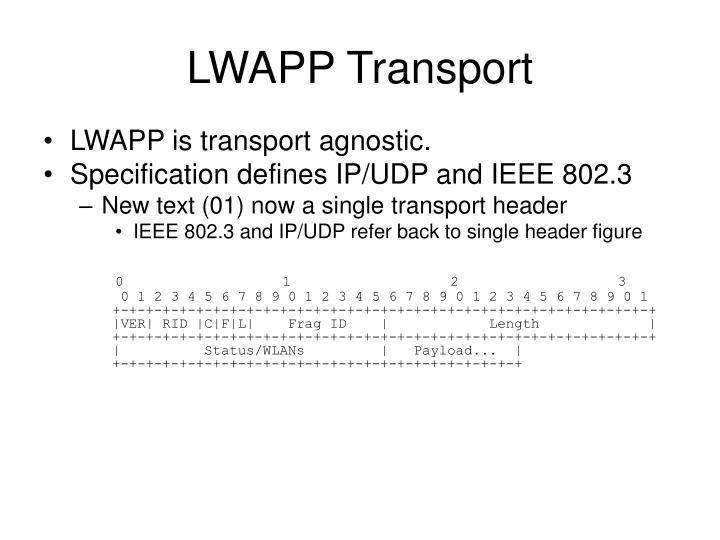 LWAPP Transport