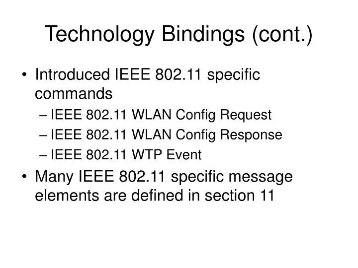 Technology Bindings (cont.)