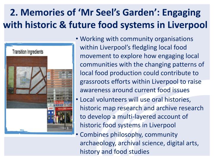 2. Memories of 'Mr Seel's Garden': Engaging with historic & future food systems in Liverpool