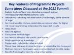 key features of programme projects some ideas discussed at the 2011 summit