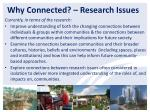 why connected research issues