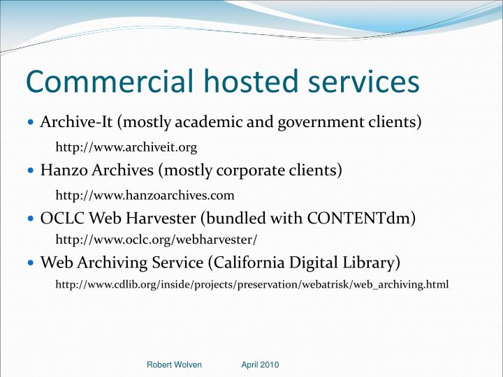 Commercial hosted services