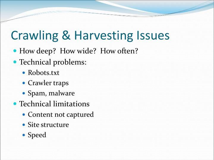 Crawling & Harvesting Issues