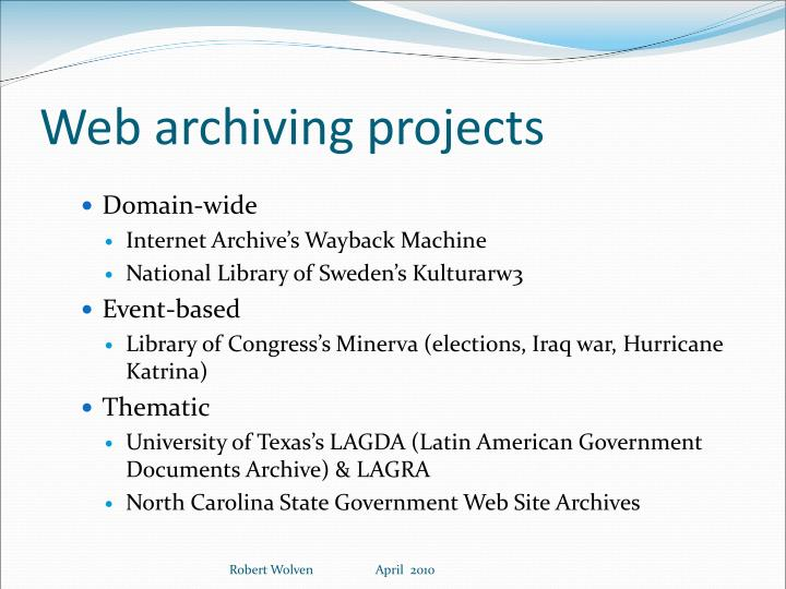 Web archiving projects