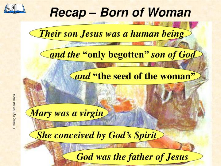 Recap – Born of Woman