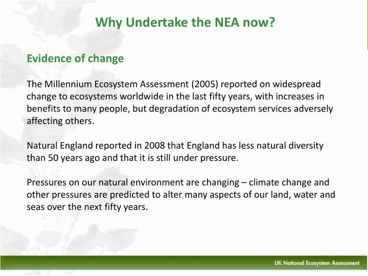 Why Undertake the NEA now?