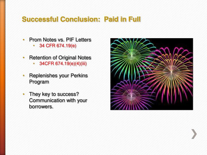 Successful Conclusion:  Paid in Full