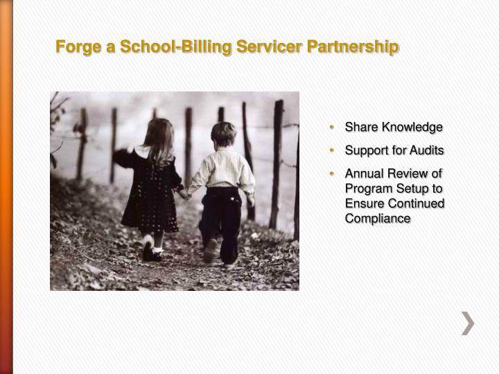 Forge a School-Billing Servicer Partnership