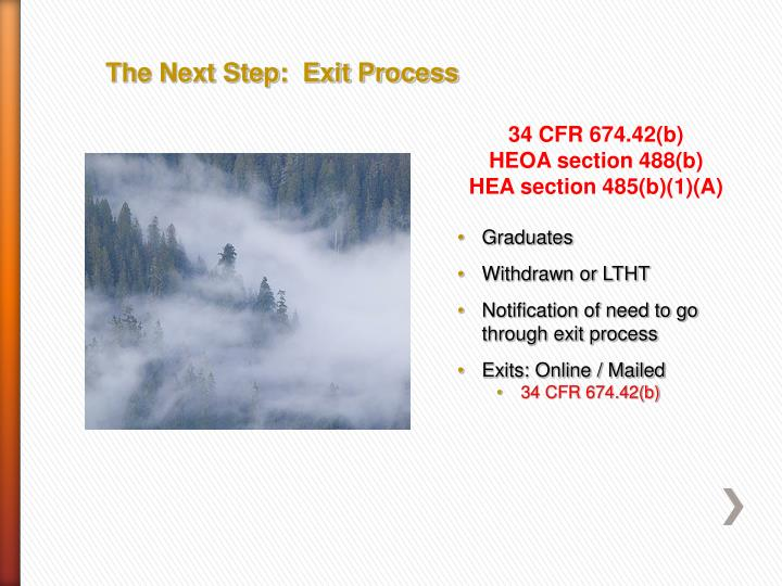 The Next Step:  Exit Process