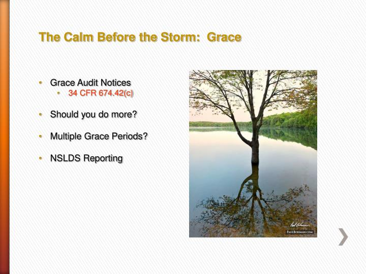 The Calm Before the Storm:  Grace