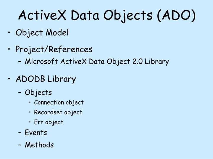 ActiveX Data Objects (ADO)