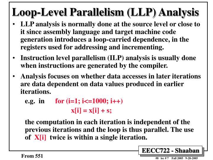 Loop-Level Parallelism (LLP) Analysis