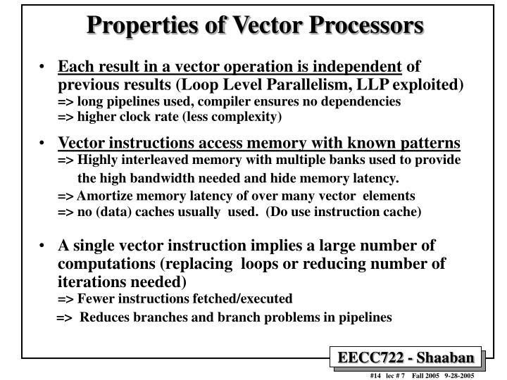 Properties of Vector Processors