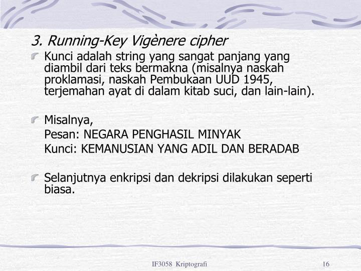3. Running-Key Vigènere cipher