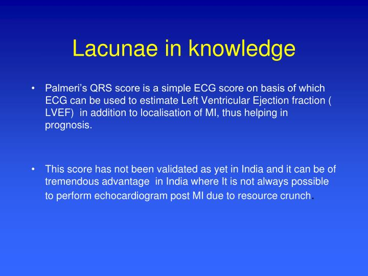 Lacunae in knowledge