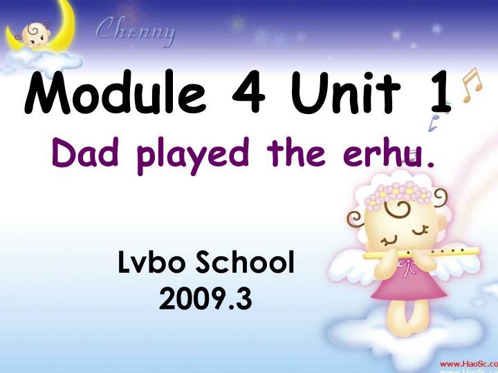 Module 4 Unit 1