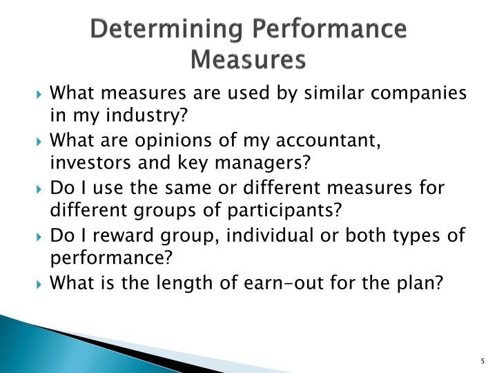 Determining Performance Measures