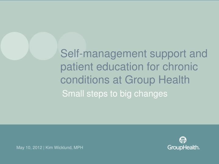 Self-management support and patient education for chronic conditions at Group Health