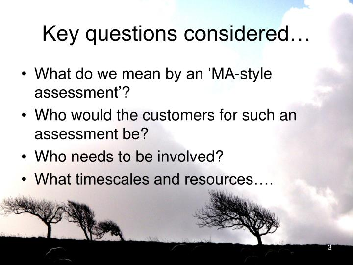 Key questions considered…