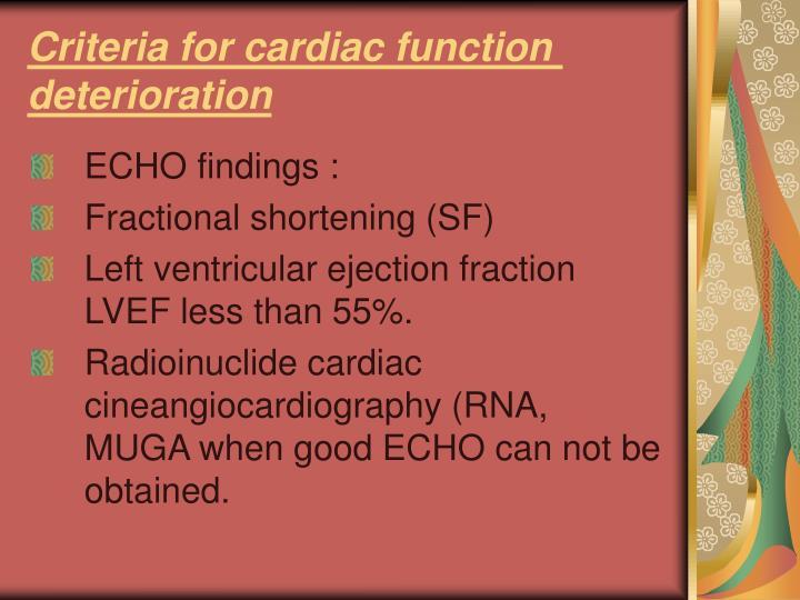 Criteria for cardiac function deterioration