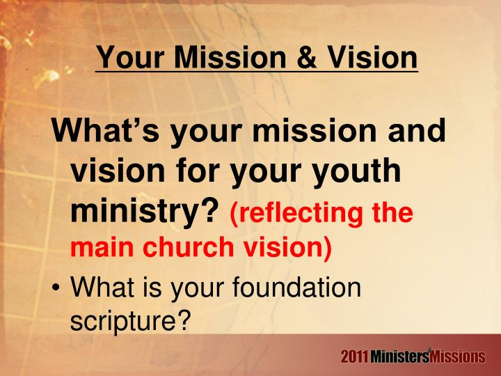 Your Mission & Vision