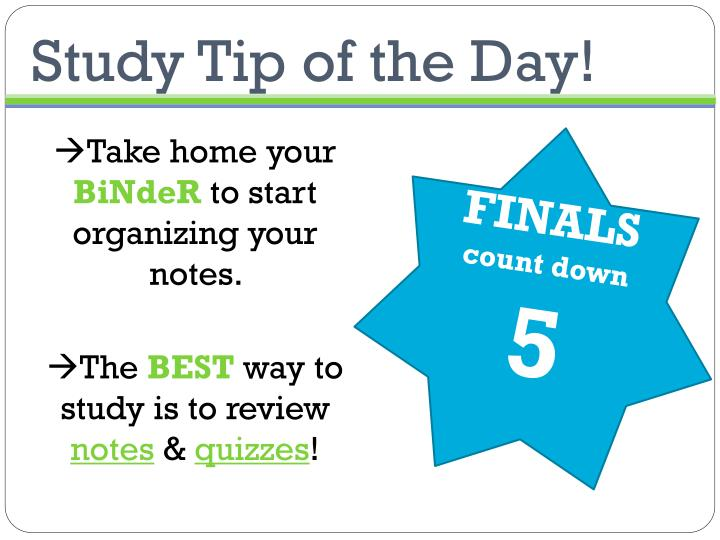 Study Tip of the Day!