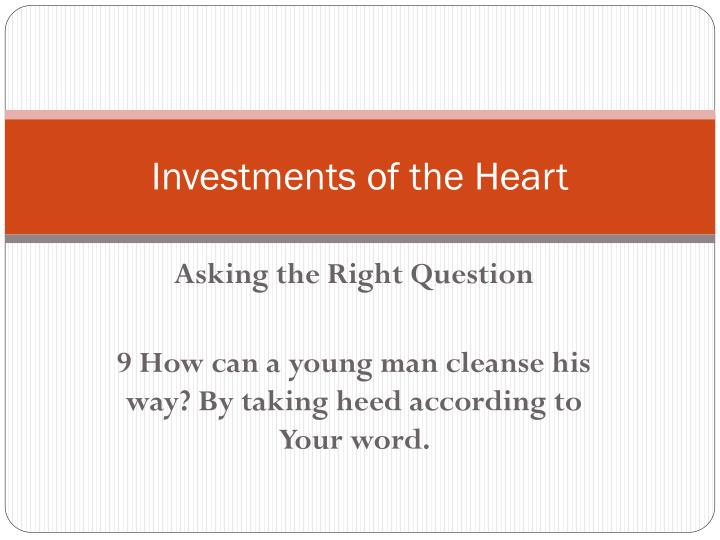 Investments of the Heart