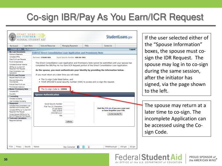 Co-sign IBR/Pay As You Earn/ICR Request