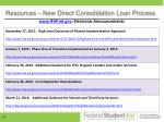 resources new direct consolidation loan process