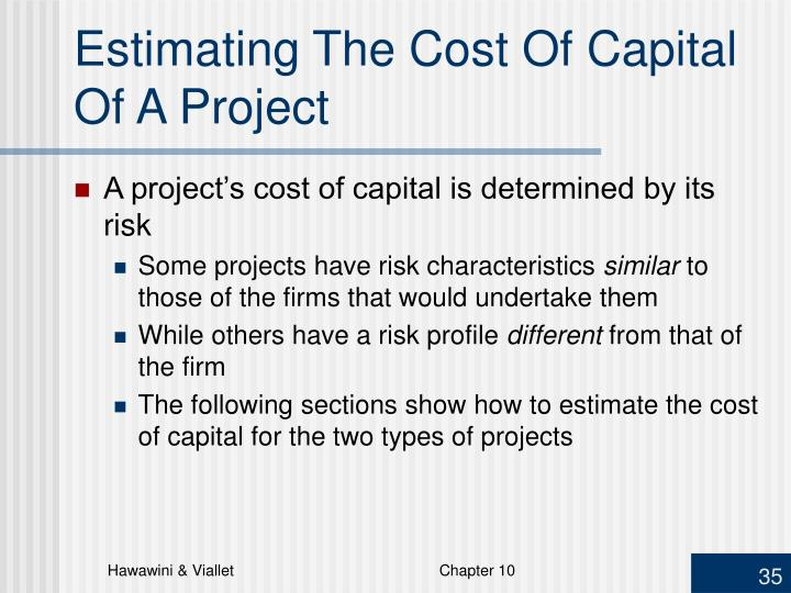 Estimating The Cost Of Capital Of A Project