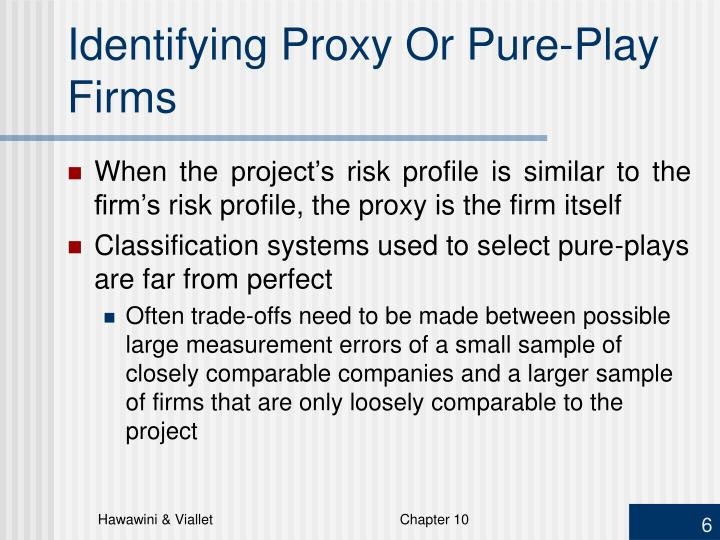 Identifying Proxy Or Pure-Play Firms