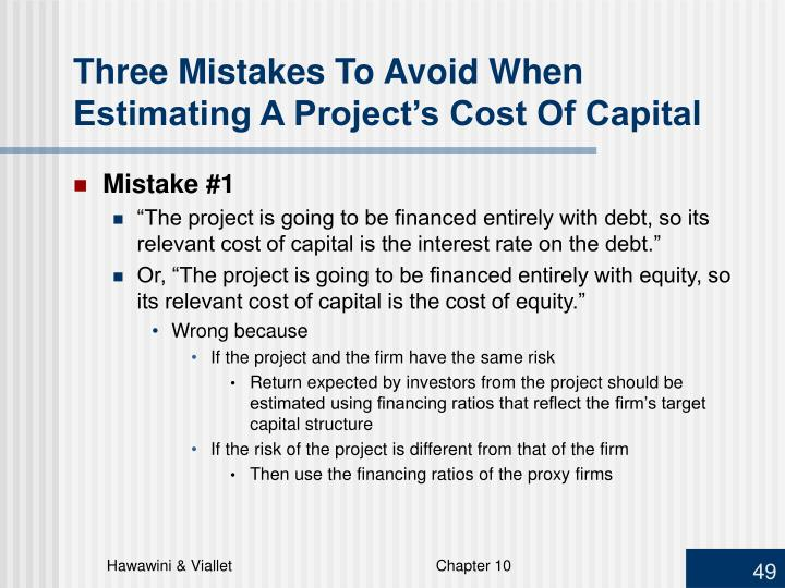 Three Mistakes To Avoid When Estimating A Project's Cost Of Capital