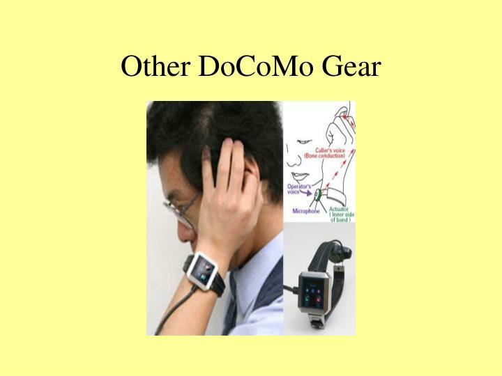 Other DoCoMo Gear