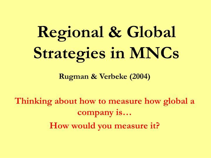 Regional & Global Strategies in MNCs