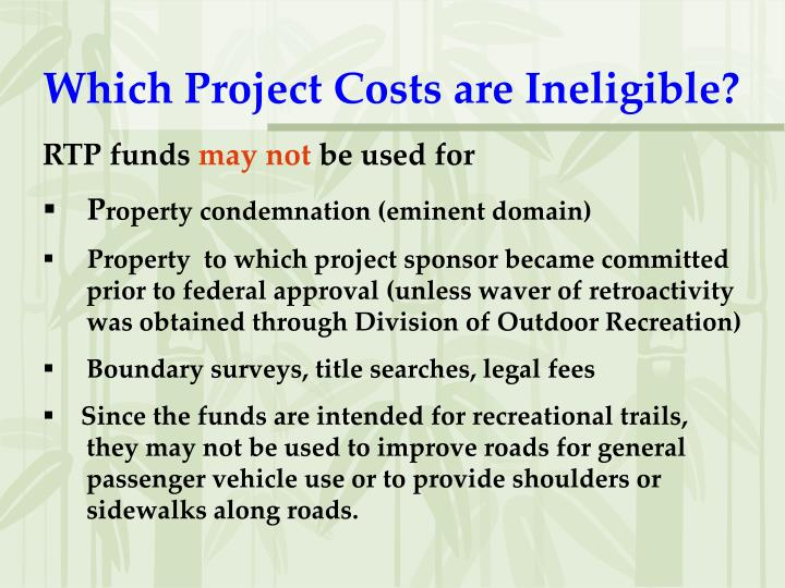 Which Project Costs are Ineligible?