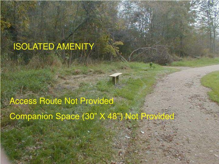ISOLATED AMENITY