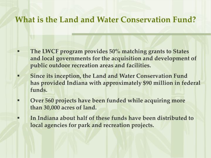 What is the Land and Water Conservation Fund?