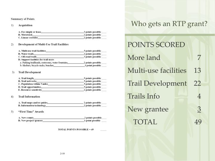 Who gets an RTP grant?