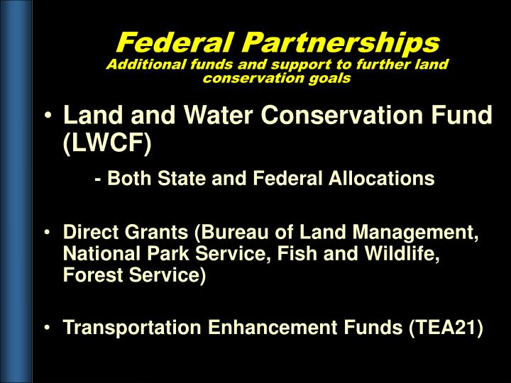 Land and Water Conservation Fund (LWCF)