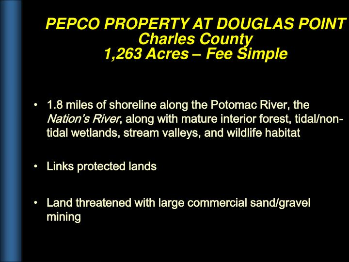 1.8 miles of shoreline along the Potomac River, the