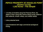 pepco property at douglas point charles county 1 263 acres fee simple
