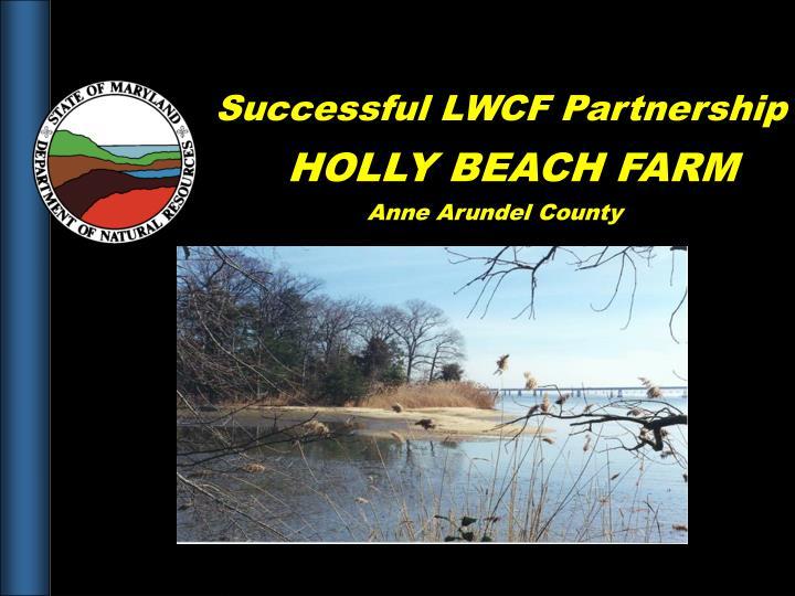 Successful LWCF Partnership