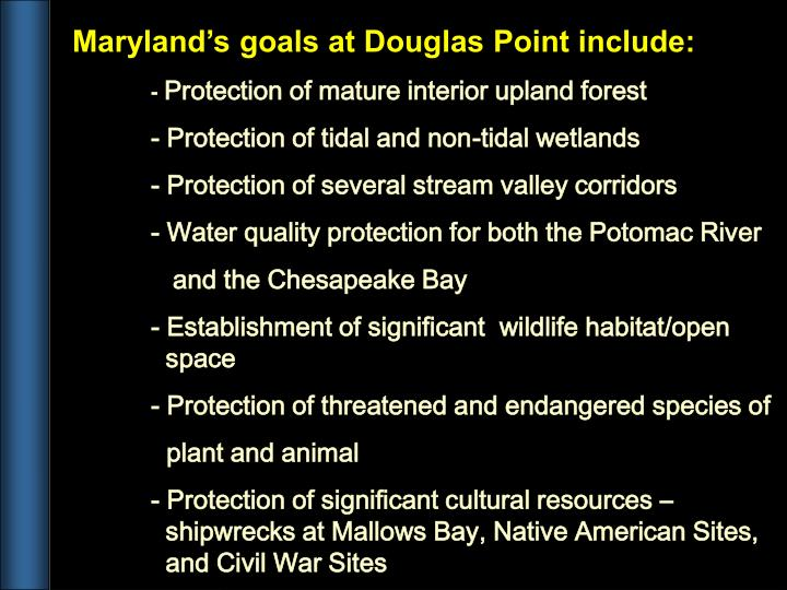 Maryland's goals at Douglas Point include: