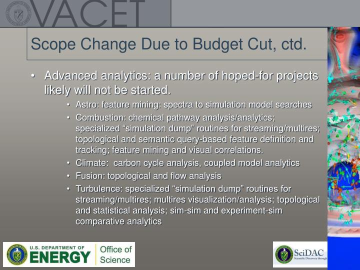 Scope Change Due to Budget Cut, ctd.